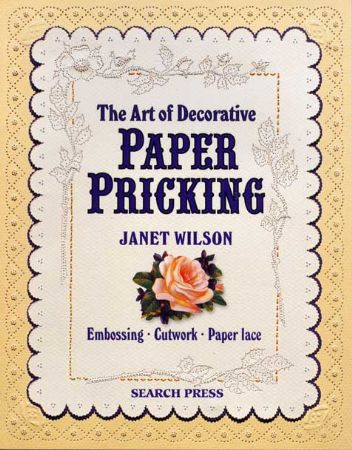 The Art of Decorative Paper Pricking